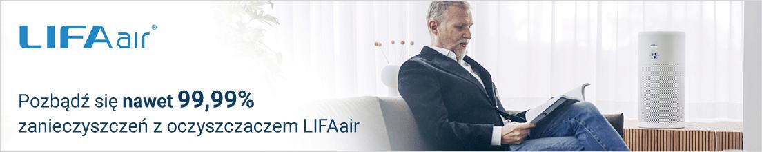Oczyszczacze LIFAair - pozbądź się 99,99% zanieczyszczeń