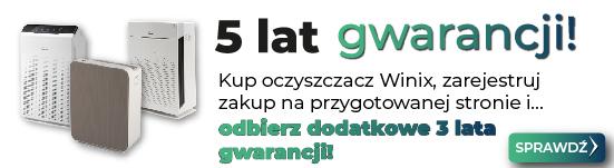 5 lat gwarancji - Winix